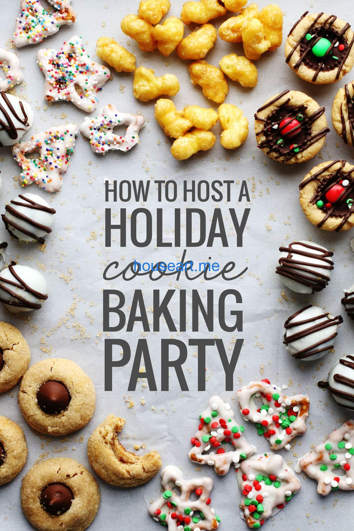 How to host a holiday cookie baking party with cookies and treats.